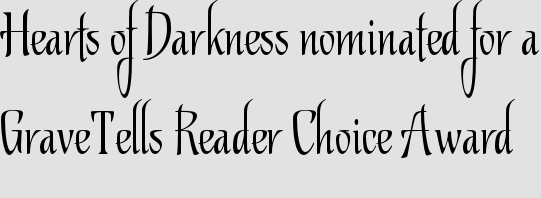 Hearts of Darkness nominated for a GraveTells Reader Choice Award